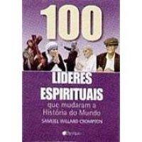 100_LIDERES_ESPIRITUAIS_QUE_MUDARAM_A_HI_1234617693P