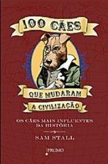100_CAES_QUE_MUDARAM_A_CIVILIZACAO_1249239248P