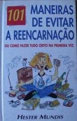 101_MANEIRAS_DE_EVITAR_A_REENCARNACAO_1235017108P