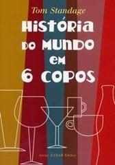 HISTORIA_DO_MUNDO_EM_6_COPOS_1239470489P